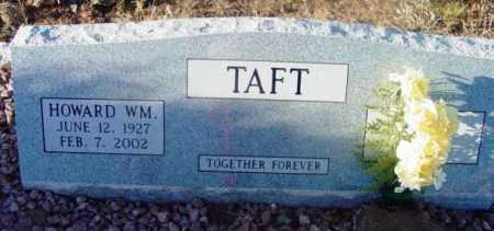 TAFT, HOWARD WILLIAM - Yavapai County, Arizona | HOWARD WILLIAM TAFT - Arizona Gravestone Photos