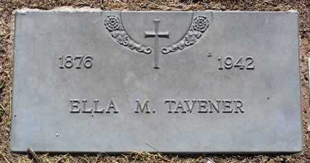 TAVENER, ELLA M. - Yavapai County, Arizona   ELLA M. TAVENER - Arizona Gravestone Photos