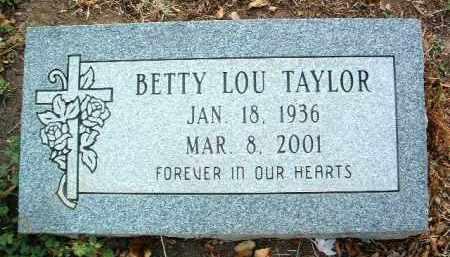 TAYLOR, BETTY LOU - Yavapai County, Arizona | BETTY LOU TAYLOR - Arizona Gravestone Photos