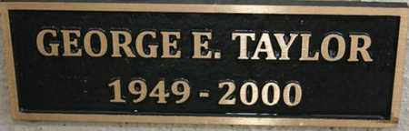 TAYLOR, GEORGE EDWARD - Yavapai County, Arizona   GEORGE EDWARD TAYLOR - Arizona Gravestone Photos