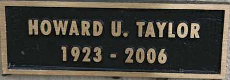TAYLOR, HOWARD URBAN - Yavapai County, Arizona | HOWARD URBAN TAYLOR - Arizona Gravestone Photos