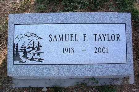 TAYLOR, SAMUEL F. - Yavapai County, Arizona   SAMUEL F. TAYLOR - Arizona Gravestone Photos
