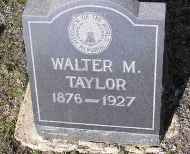 TAYLOR, WALTER M. - Yavapai County, Arizona | WALTER M. TAYLOR - Arizona Gravestone Photos