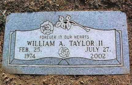 TAYLOR, WILLIAM A., II - Yavapai County, Arizona | WILLIAM A., II TAYLOR - Arizona Gravestone Photos