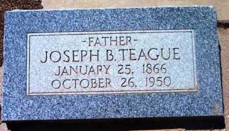 TEAGUE, JOSEPH BERRY - Yavapai County, Arizona | JOSEPH BERRY TEAGUE - Arizona Gravestone Photos