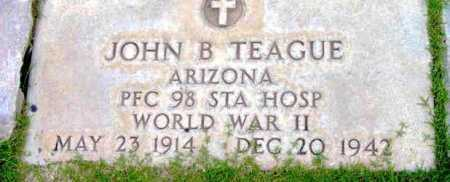 TEAGUE, JOHN BOLTER - Yavapai County, Arizona | JOHN BOLTER TEAGUE - Arizona Gravestone Photos