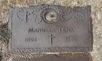 TENA, MANUELA - Yavapai County, Arizona | MANUELA TENA - Arizona Gravestone Photos