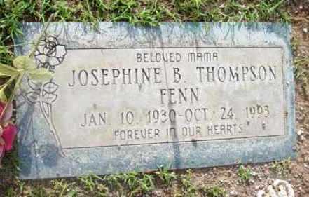 THOMPSON FENN, JOSEPHINE - Yavapai County, Arizona | JOSEPHINE THOMPSON FENN - Arizona Gravestone Photos