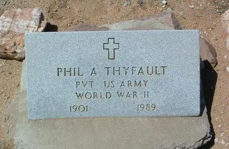 THYFAULT, PHIL A. - Yavapai County, Arizona | PHIL A. THYFAULT - Arizona Gravestone Photos