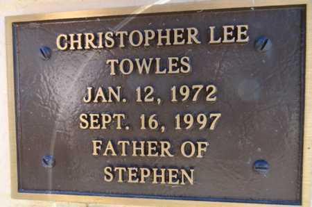 TOWLES, CHRISTOPHER LEE - Yavapai County, Arizona | CHRISTOPHER LEE TOWLES - Arizona Gravestone Photos