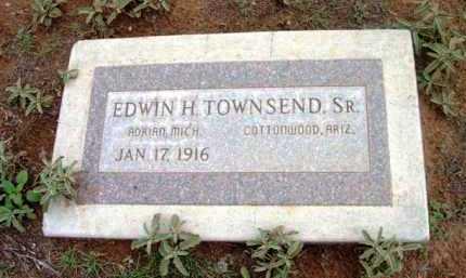 TOWNSEND, EDWIN H., SR. - Yavapai County, Arizona | EDWIN H., SR. TOWNSEND - Arizona Gravestone Photos
