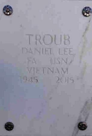 TROUB, DANIEL LEE - Yavapai County, Arizona | DANIEL LEE TROUB - Arizona Gravestone Photos