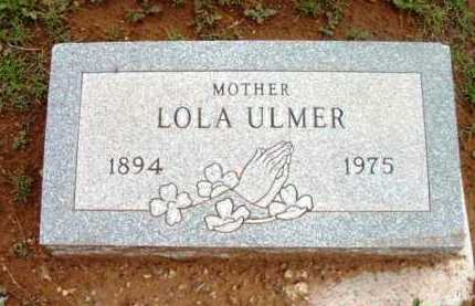 ULMER, LOLA - Yavapai County, Arizona | LOLA ULMER - Arizona Gravestone Photos
