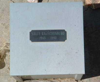 RAUSCHENBURG, SALLY - Yavapai County, Arizona | SALLY RAUSCHENBURG - Arizona Gravestone Photos
