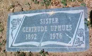 UPHUES, GERTRUDE - Yavapai County, Arizona   GERTRUDE UPHUES - Arizona Gravestone Photos