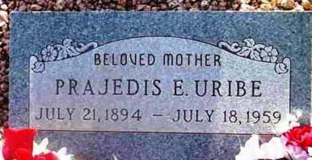 URIBE, PRAJEDIS E. - Yavapai County, Arizona | PRAJEDIS E. URIBE - Arizona Gravestone Photos