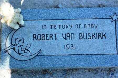 VAN BUSKIRK, ROBERT JR. - Yavapai County, Arizona   ROBERT JR. VAN BUSKIRK - Arizona Gravestone Photos