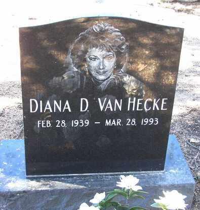 VAN HECKE, DIANA D. - Yavapai County, Arizona | DIANA D. VAN HECKE - Arizona Gravestone Photos