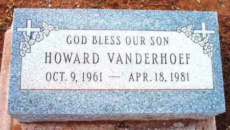 VANDERHOEF, HOWARD - Yavapai County, Arizona   HOWARD VANDERHOEF - Arizona Gravestone Photos