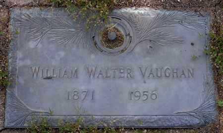 VAUGHAN, WILLIAM WALTER - Yavapai County, Arizona | WILLIAM WALTER VAUGHAN - Arizona Gravestone Photos