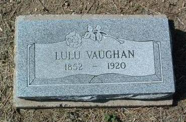 VAUGHN, LULU - Yavapai County, Arizona | LULU VAUGHN - Arizona Gravestone Photos