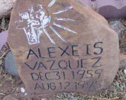 VAZQUEZ, ALEXEIS - Yavapai County, Arizona   ALEXEIS VAZQUEZ - Arizona Gravestone Photos