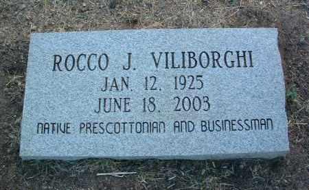 VILIBORGHI, ROCCO JOSEPH - Yavapai County, Arizona | ROCCO JOSEPH VILIBORGHI - Arizona Gravestone Photos