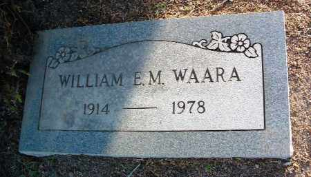 WAARA, WM. EDWARD MAURICE - Yavapai County, Arizona | WM. EDWARD MAURICE WAARA - Arizona Gravestone Photos
