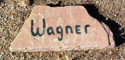 WAGNER, UNKNOWN - Yavapai County, Arizona | UNKNOWN WAGNER - Arizona Gravestone Photos