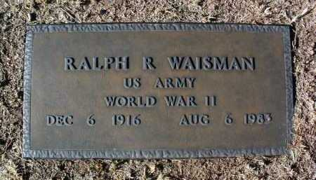 WAISMAN, RALPH R. - Yavapai County, Arizona | RALPH R. WAISMAN - Arizona Gravestone Photos