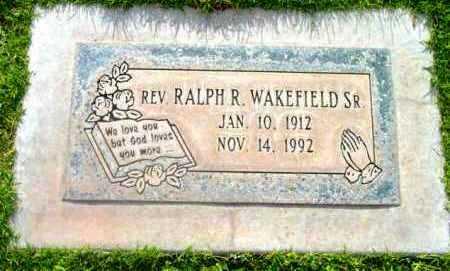 WAKEFIELD, RALPH R. SR.  (REV.) - Yavapai County, Arizona | RALPH R. SR.  (REV.) WAKEFIELD - Arizona Gravestone Photos