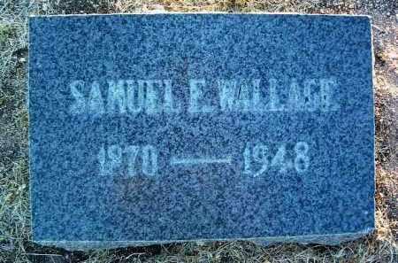 WALLACE, SAMUEL E. - Yavapai County, Arizona | SAMUEL E. WALLACE - Arizona Gravestone Photos
