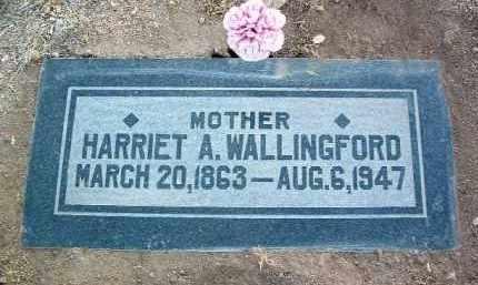 WALLINGFORD, HARRIET A. - Yavapai County, Arizona   HARRIET A. WALLINGFORD - Arizona Gravestone Photos