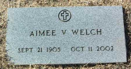 WELCH, AIMEE V. - Yavapai County, Arizona | AIMEE V. WELCH - Arizona Gravestone Photos