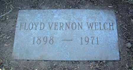 WELCH, FLOYD VERNON - Yavapai County, Arizona | FLOYD VERNON WELCH - Arizona Gravestone Photos
