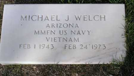 WELCH, MICHAEL JOSEPH - Yavapai County, Arizona | MICHAEL JOSEPH WELCH - Arizona Gravestone Photos