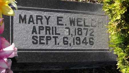 WELCH, MARY E. - Yavapai County, Arizona | MARY E. WELCH - Arizona Gravestone Photos