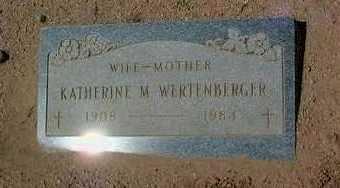 WERTENBERGER, KATHERINE - Yavapai County, Arizona | KATHERINE WERTENBERGER - Arizona Gravestone Photos
