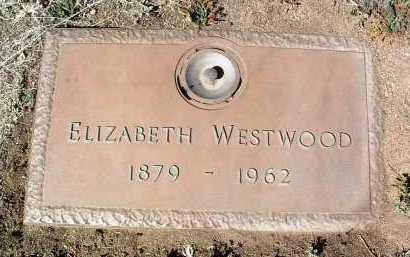 OKELL WESTWOOD, ELIZ. - Yavapai County, Arizona | ELIZ. OKELL WESTWOOD - Arizona Gravestone Photos