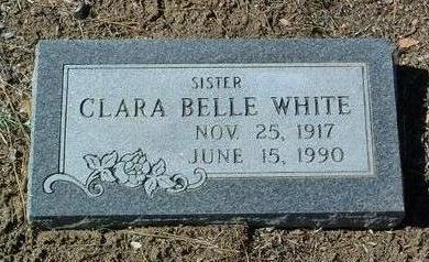 WHITE, CLARA BELLE - Yavapai County, Arizona | CLARA BELLE WHITE - Arizona Gravestone Photos