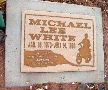 WHITE, MICHAEL LEE - Yavapai County, Arizona | MICHAEL LEE WHITE - Arizona Gravestone Photos