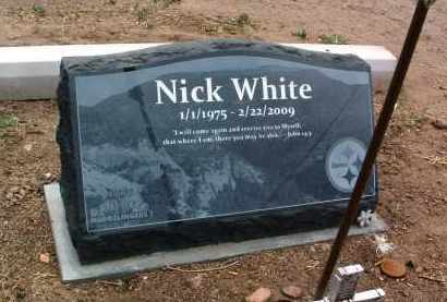 WHITE, NICHOLAS TODD (NICK) - Yavapai County, Arizona | NICHOLAS TODD (NICK) WHITE - Arizona Gravestone Photos