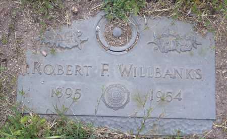 WILLBANKS, ROBERT F. - Yavapai County, Arizona | ROBERT F. WILLBANKS - Arizona Gravestone Photos