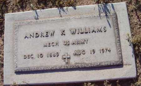 WILLIAMS, ANDREW K. - Yavapai County, Arizona | ANDREW K. WILLIAMS - Arizona Gravestone Photos
