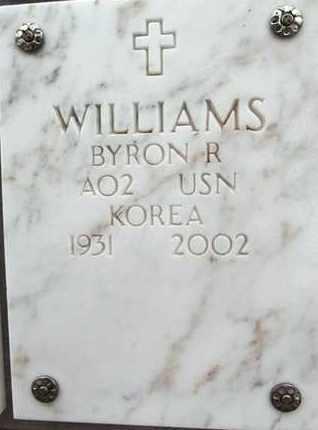 WILLIAMS, BYRON ROYCE - Yavapai County, Arizona | BYRON ROYCE WILLIAMS - Arizona Gravestone Photos