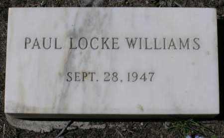WILLIAMS, PAUL LOCKE - Yavapai County, Arizona | PAUL LOCKE WILLIAMS - Arizona Gravestone Photos