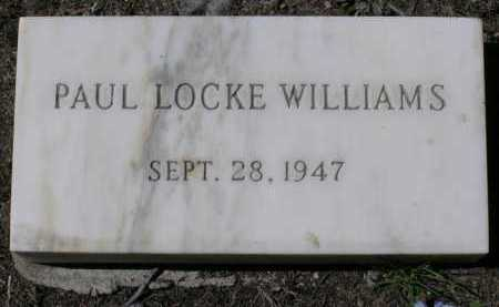 WILLIAMS, PAUL LOCKE - Yavapai County, Arizona | PAUL LOCKE WILLIAMS - Arizona Gravestone Photos