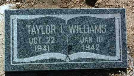 WILLIAMS, TAYLOR LEROY - Yavapai County, Arizona | TAYLOR LEROY WILLIAMS - Arizona Gravestone Photos