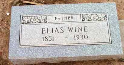 WINE, ELIAS - Yavapai County, Arizona   ELIAS WINE - Arizona Gravestone Photos