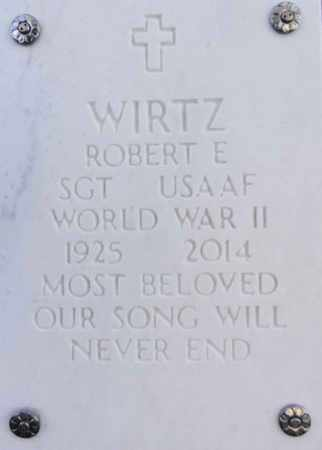WIRTZ, ROBERT EDWARD - Yavapai County, Arizona | ROBERT EDWARD WIRTZ - Arizona Gravestone Photos